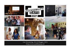 Collage di immagini dell'ultima edizione in presenza degli Accessibility Days con il pubblico alle conferenze, in visita al Museo Omero e durante gli incontri. Al centro, in alto, il logo degli Accessibility Days 2021 con scritta nera su fondo bianco
